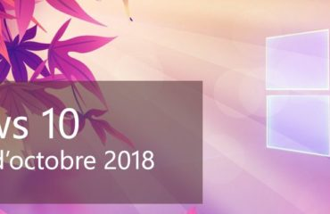 Windows 10 octobre 2018